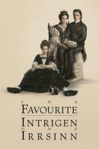 Filmplakat zu The Favourite mit den drei Hauptfiguren